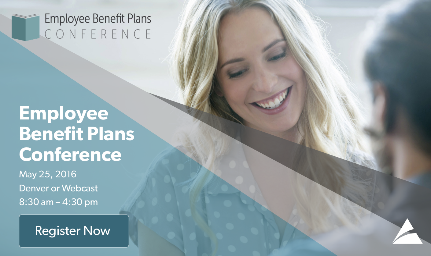 2016 Employee Benefit Plans Conference is a critical update for CPAs, leaders, and business professionals in the employee benefit plan arena on the latest issues and trends