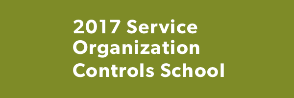 Service Organization Controls (SOC) School: Guidance for Successful Engagements