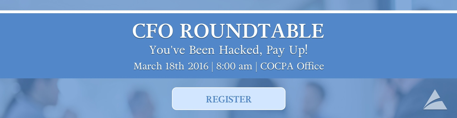Register Now for CFO Roundtable