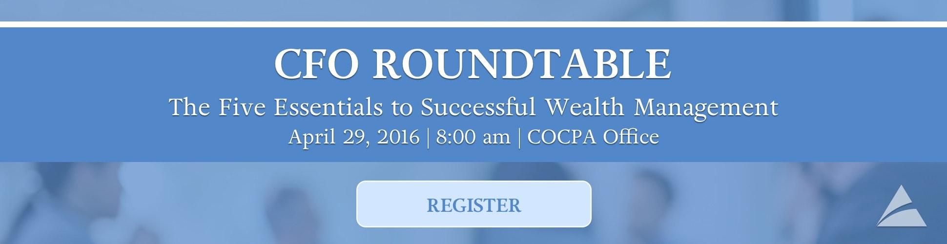 Join Your Colleagues at the April CFO Roundtable