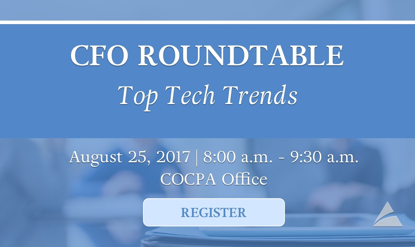 CFO & Controllers Roundtable - August 2017 Meeting